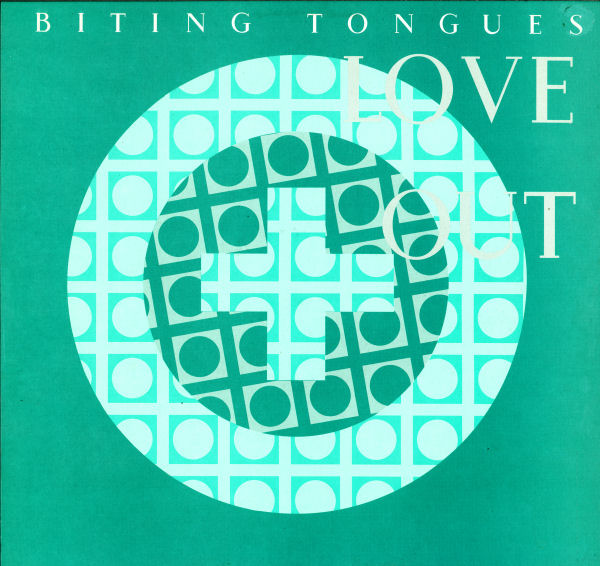 Biting Tongues - Love Out